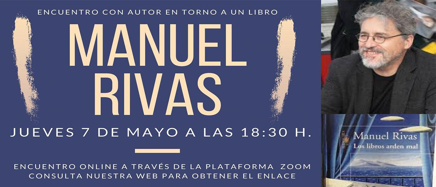 Las bibliotecas de Tres Cantos organizan un encuentro literario virtual con el escritor Manuel Rivas